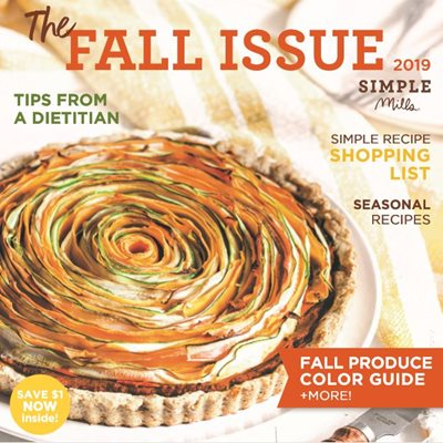 The Fall Issue 2019 Simple Mills E-Magazine